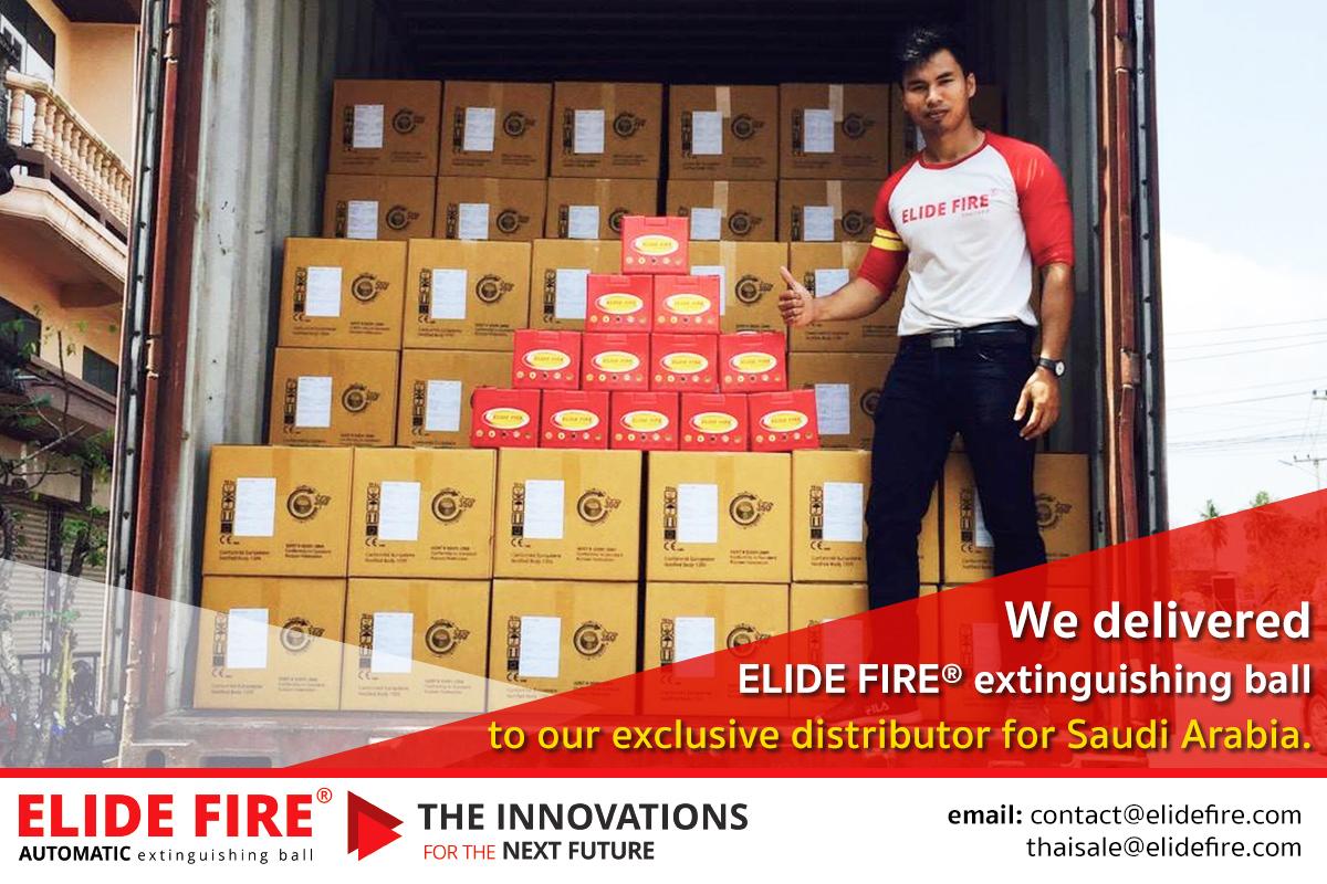 06 มีนาคม 2562 ส่งมอบสินค้าลูกบอลดับเพลิง ELIDE FIRE® ของตัวแทนจำหน่ายแต่เพียงผู้เดียวประเทศซาอุดิอาระเบีย จำนวน 8,640 ลูก ( 720 กล่อง)